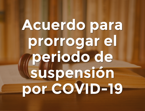 Acuerdo para prorrogar el periodo de suspensión por COVID-19