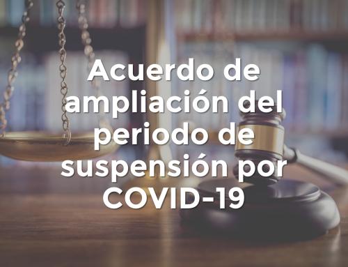 Acuerdo de ampliación del periodo de suspensión por COVID-19