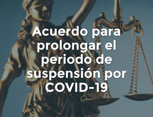 Acuerdo para prolongar el periodo de suspensión por COVID-19